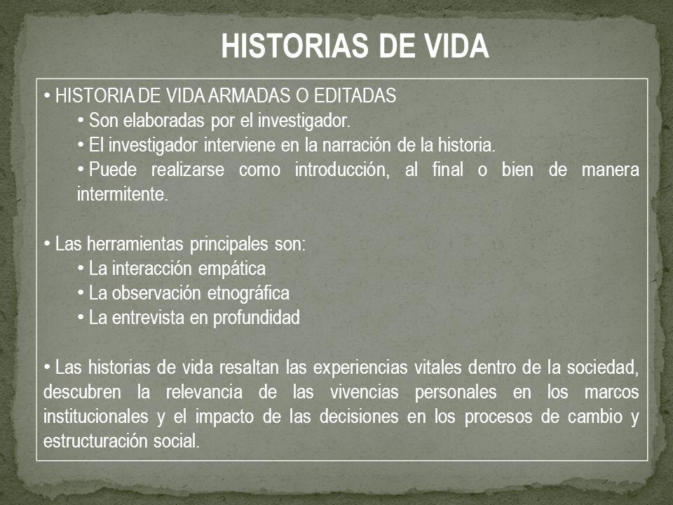 HISTORIAS DE VIDA HISTORIA DE VIDA ARMADAS O EDITADAS
