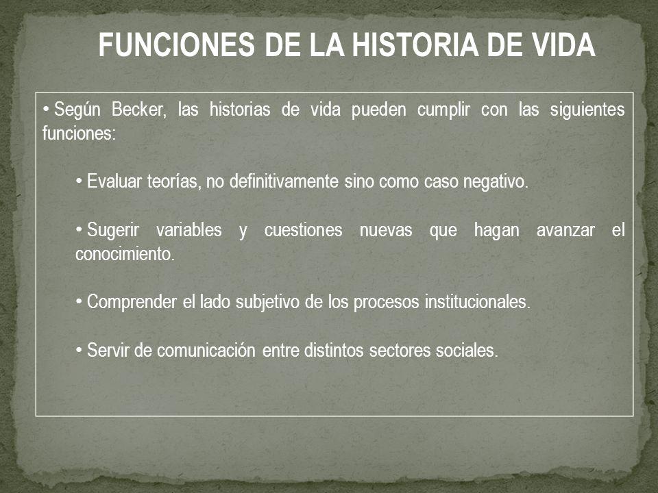 FUNCIONES DE LA HISTORIA DE VIDA