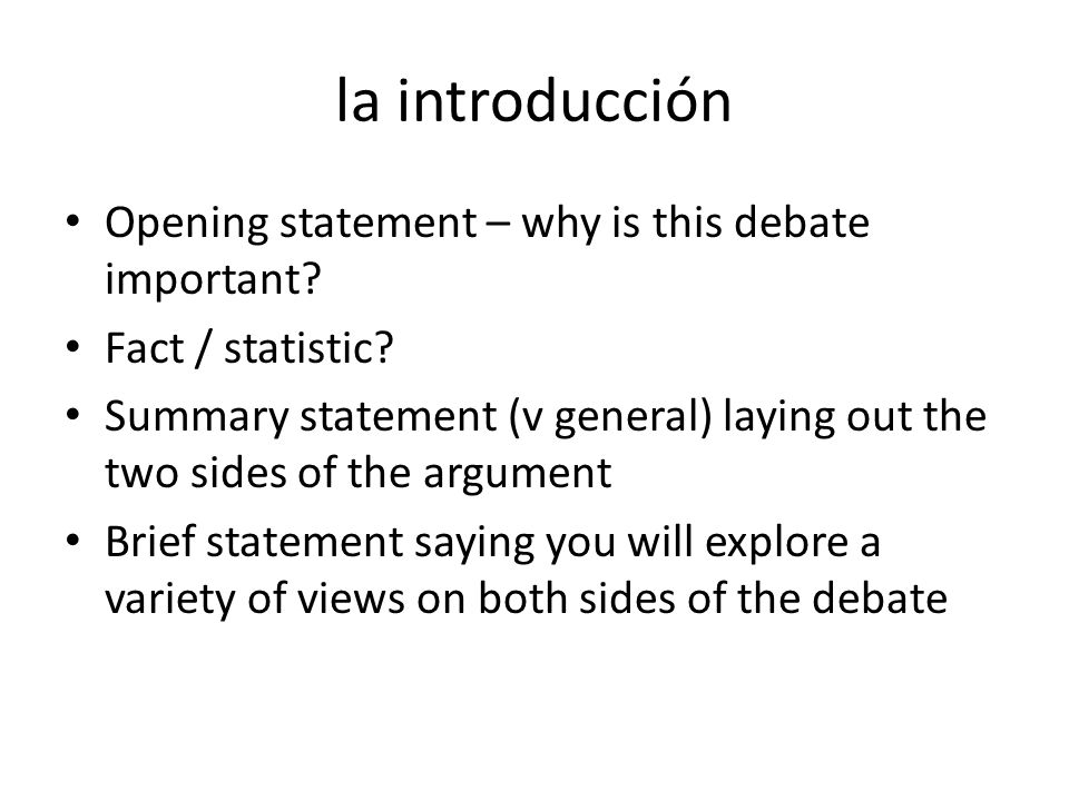 la introducción Opening statement – why is this debate important