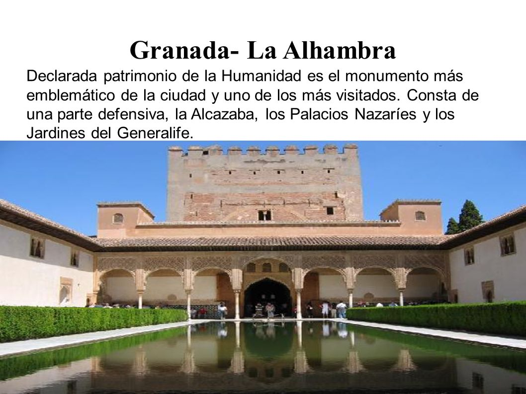 granada ppt Comprehensive information about city of granada spain, tourist guide of granada and province, accomodation, restaurants and monuments.