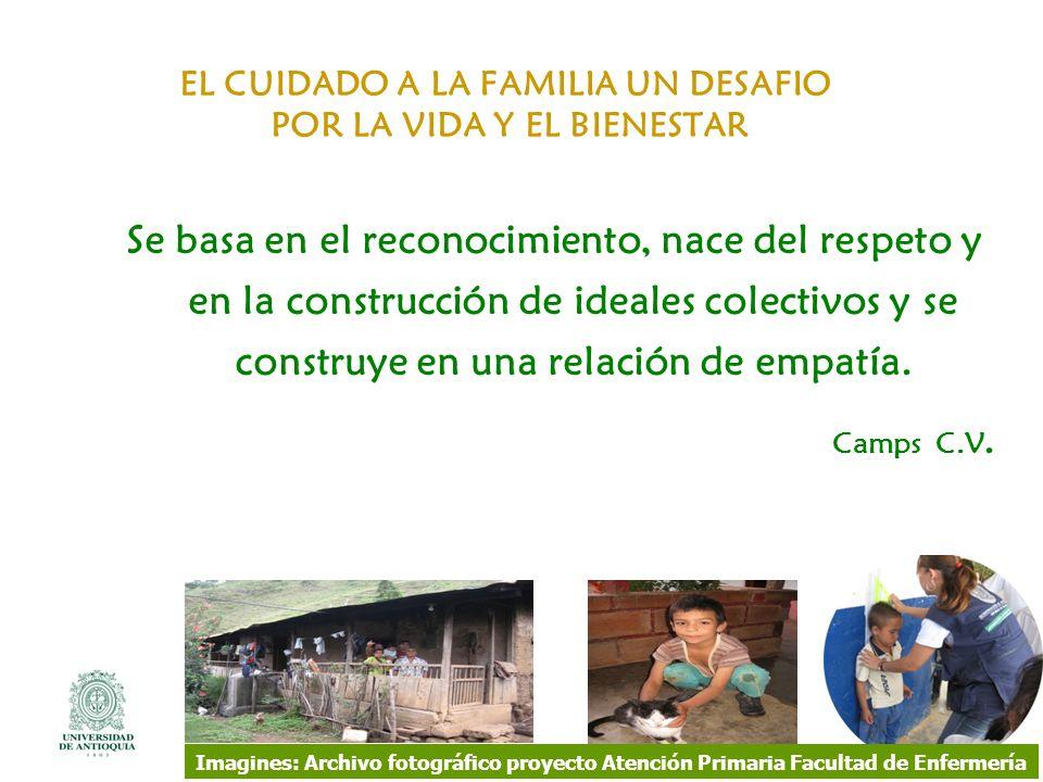 EL CUIDADO A LA FAMILIA UN DESAFIO POR LA VIDA Y EL BIENESTAR
