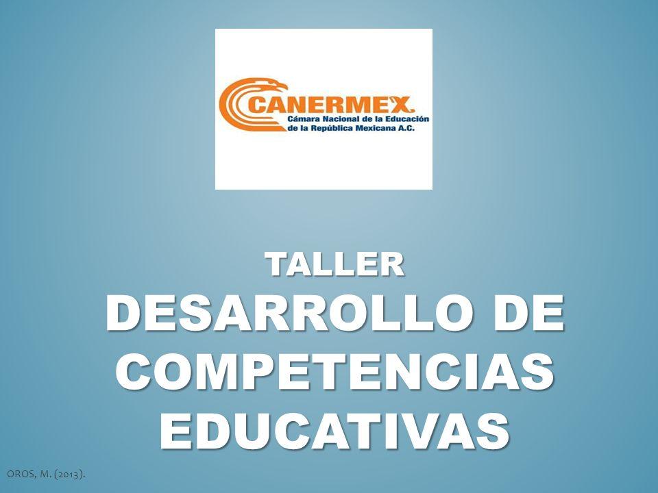 Taller DESARROLLO DE COMPETENCIAS EDUCATIVAS