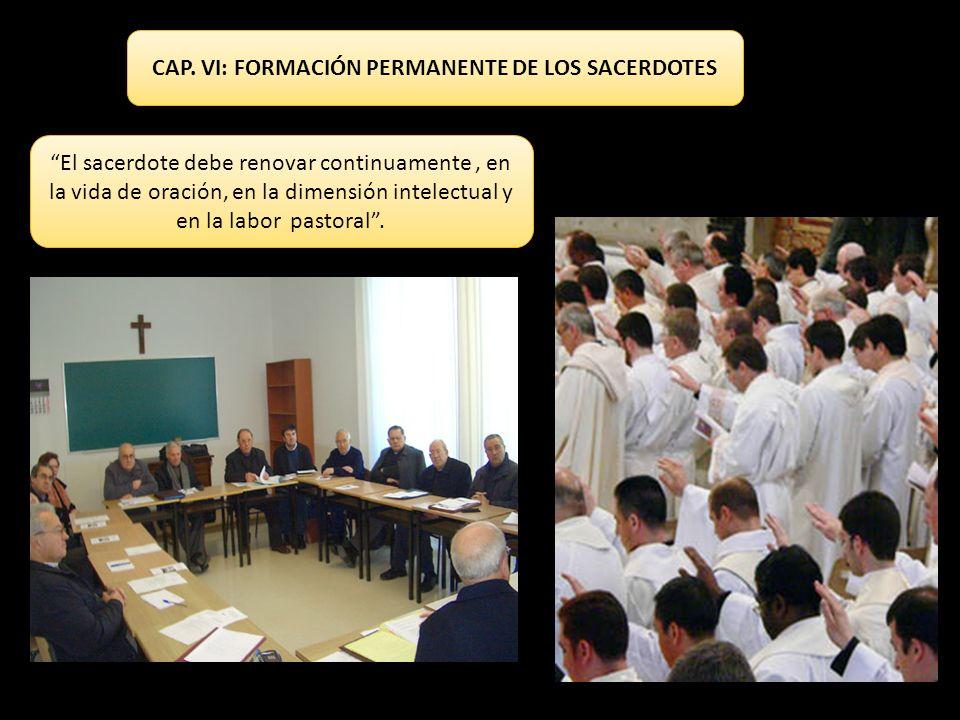 CAP. VI: FORMACIÓN PERMANENTE DE LOS SACERDOTES