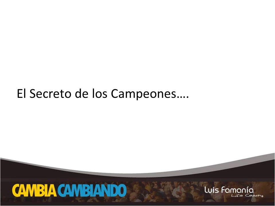 El Secreto de los Campeones….