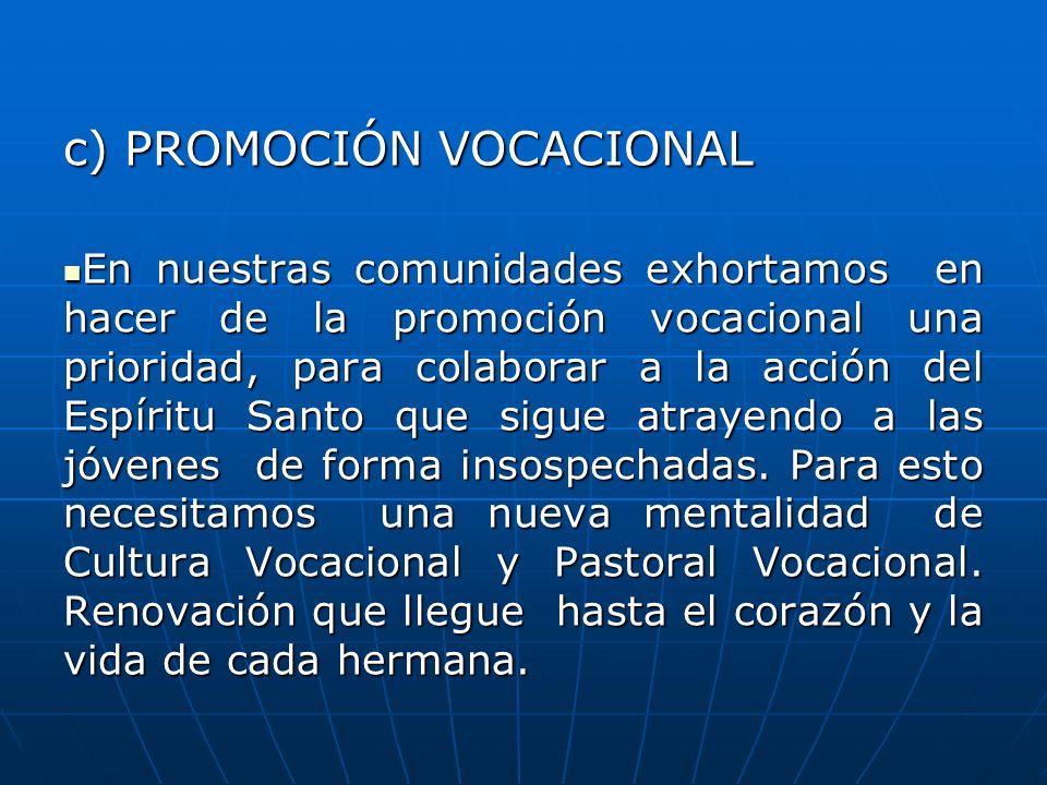 c) PROMOCIÓN VOCACIONAL