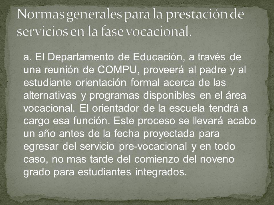 Normas generales para la prestación de servicios en la fase vocacional.