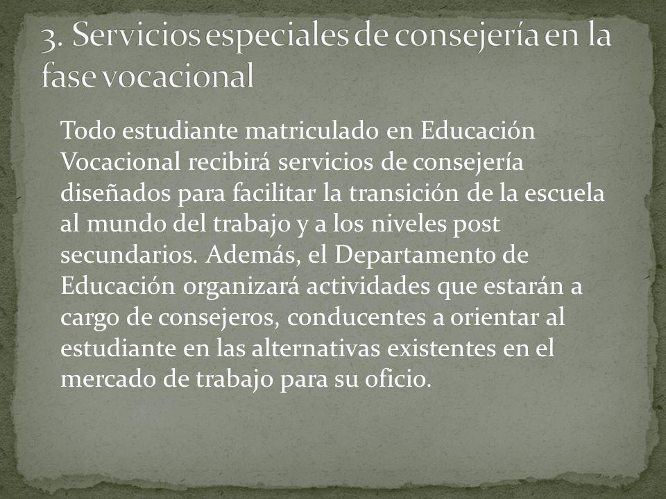 3. Servicios especiales de consejería en la fase vocacional