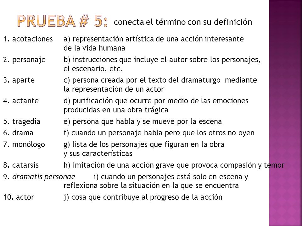 Prueba # 5: conecta el término con su definición