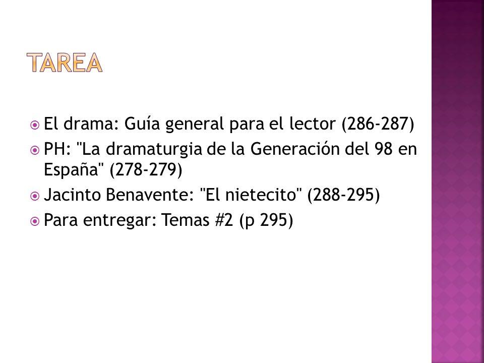 TAREA El drama: Guía general para el lector (286-287)