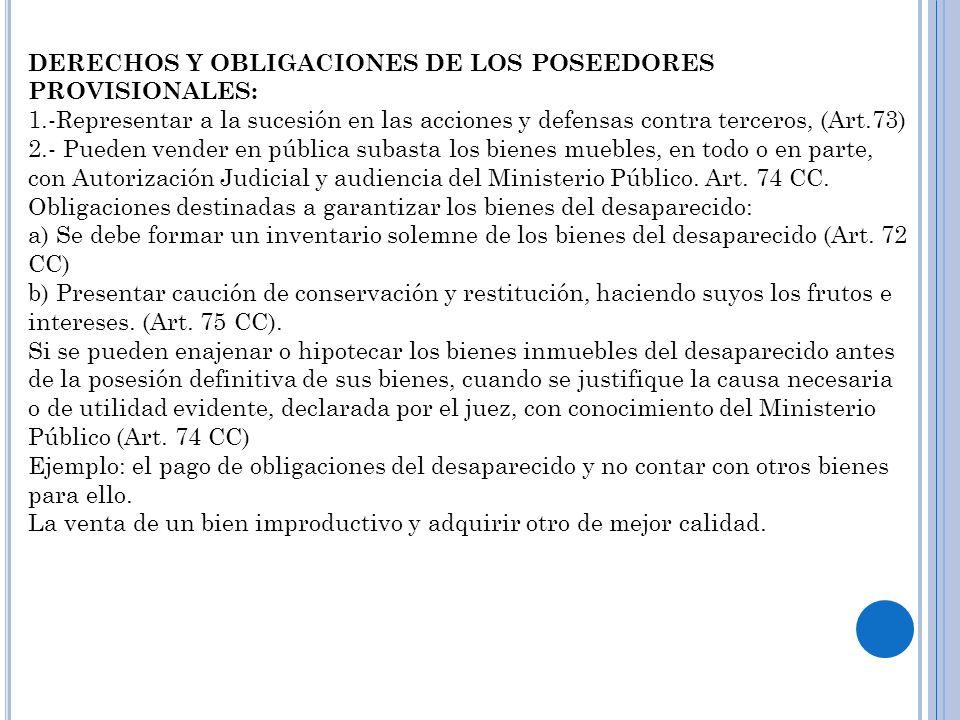DERECHOS Y OBLIGACIONES DE LOS POSEEDORES PROVISIONALES: