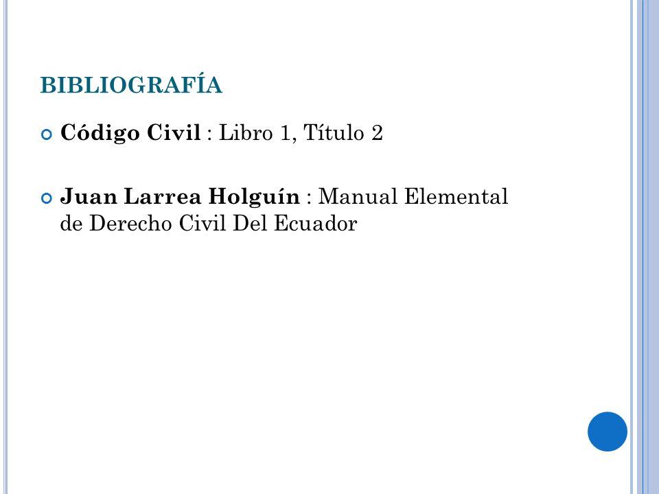 bibliografía Código Civil : Libro 1, Título 2