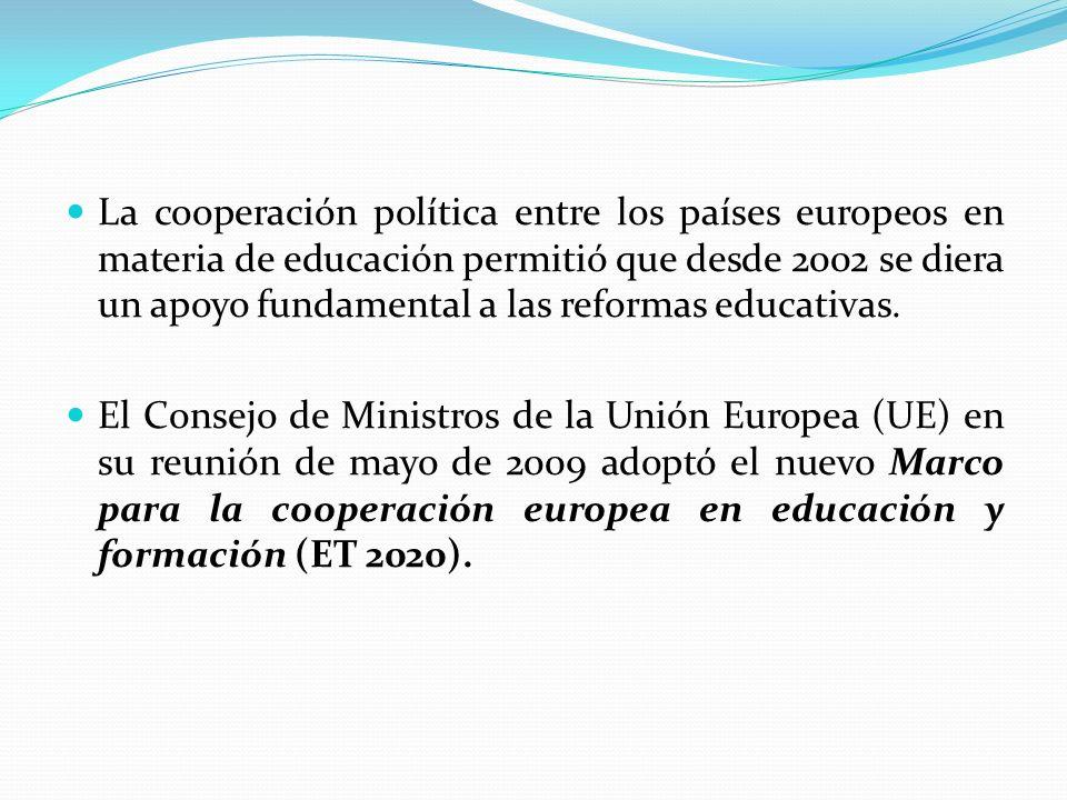 La cooperación política entre los países europeos en materia de educación permitió que desde 2002 se diera un apoyo fundamental a las reformas educativas.