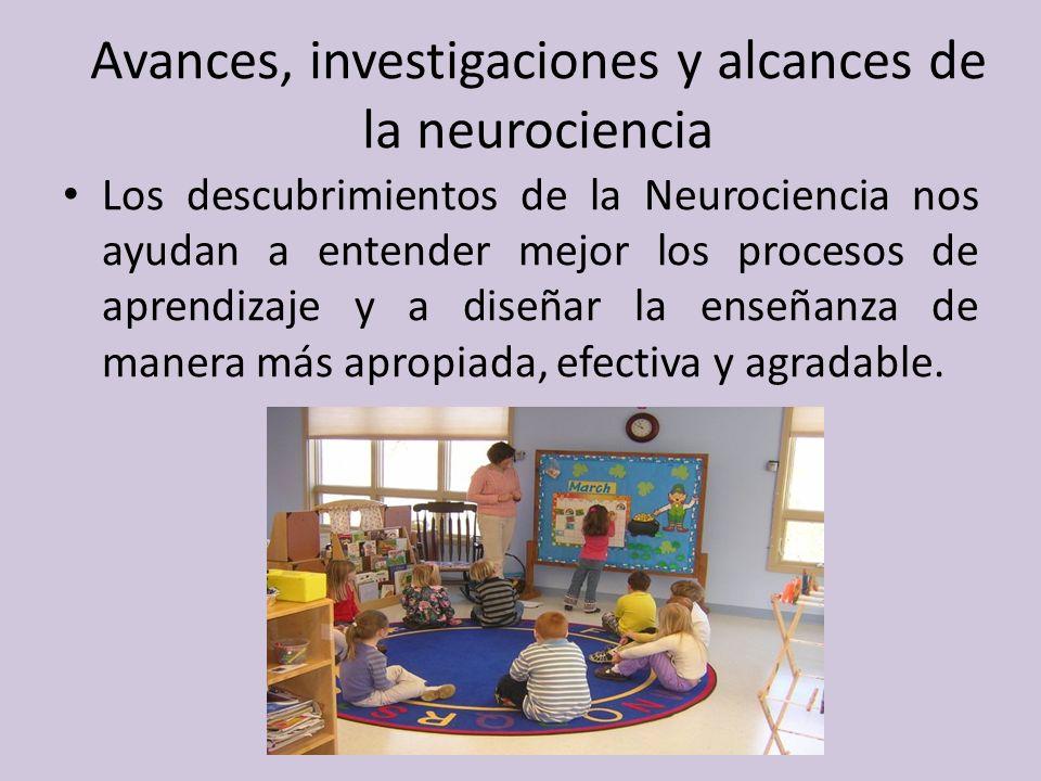 Avances, investigaciones y alcances de la neurociencia