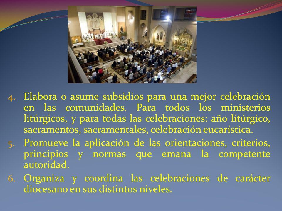 Elabora o asume subsidios para una mejor celebración en las comunidades. Para todos los ministerios litúrgicos, y para todas las celebraciones: año litúrgico, sacramentos, sacramentales, celebración eucarística.