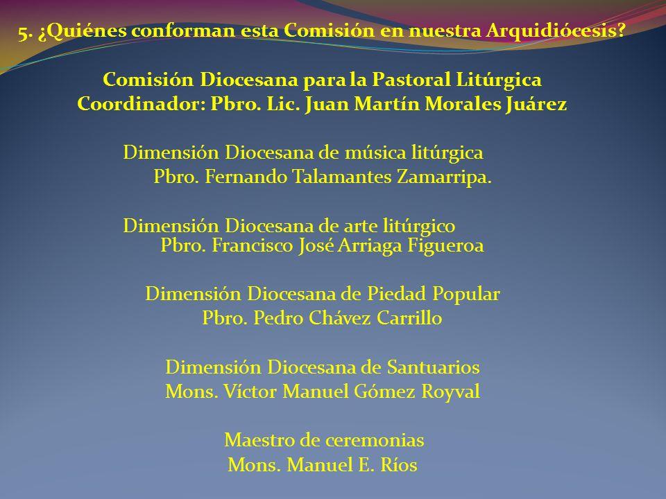 5. ¿Quiénes conforman esta Comisión en nuestra Arquidiócesis