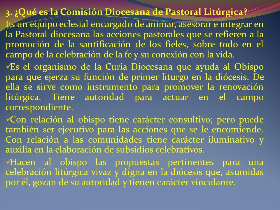 3. ¿Qué es la Comisión Diocesana de Pastoral Litúrgica