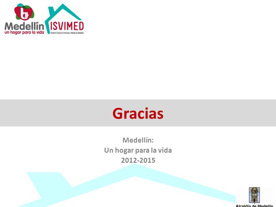 Medellín: Un hogar para la vida 2012-2015