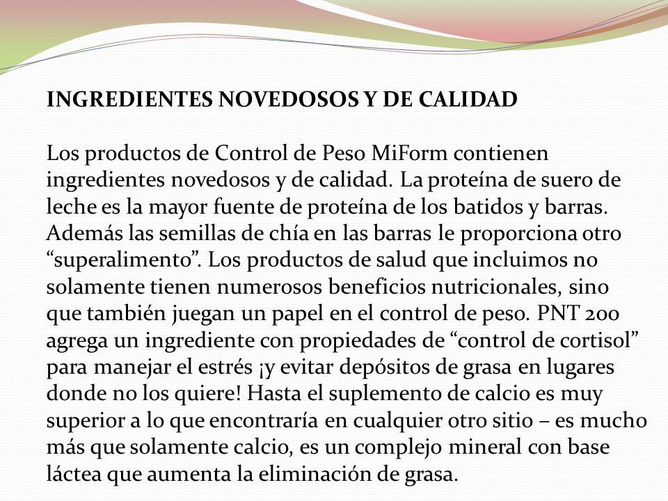 INGREDIENTES NOVEDOSOS Y DE CALIDAD