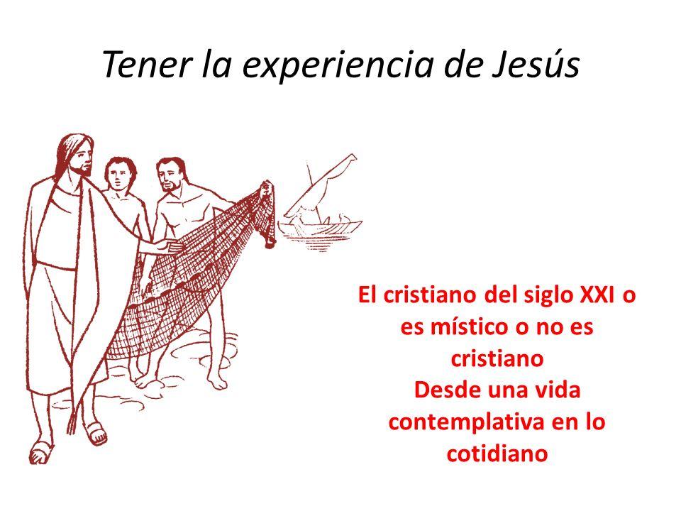 Tener la experiencia de Jesús