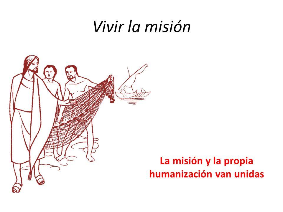 La misión y la propia humanización van unidas
