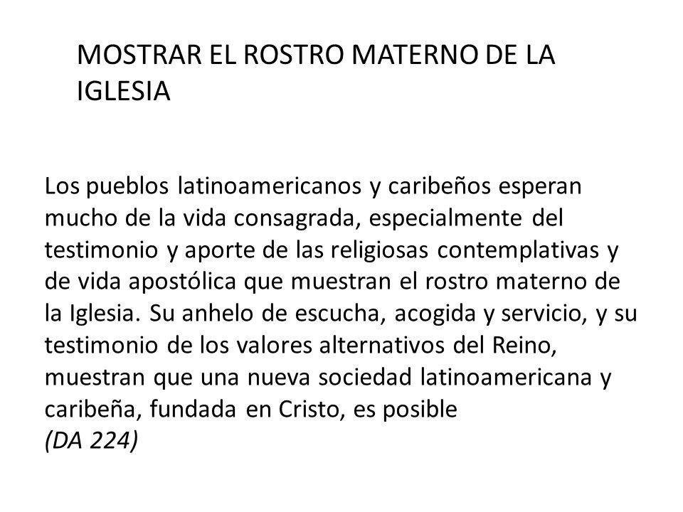 MOSTRAR EL ROSTRO MATERNO DE LA IGLESIA