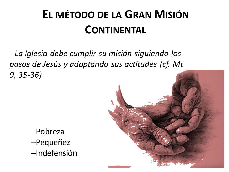 El método de la Gran Misión Continental