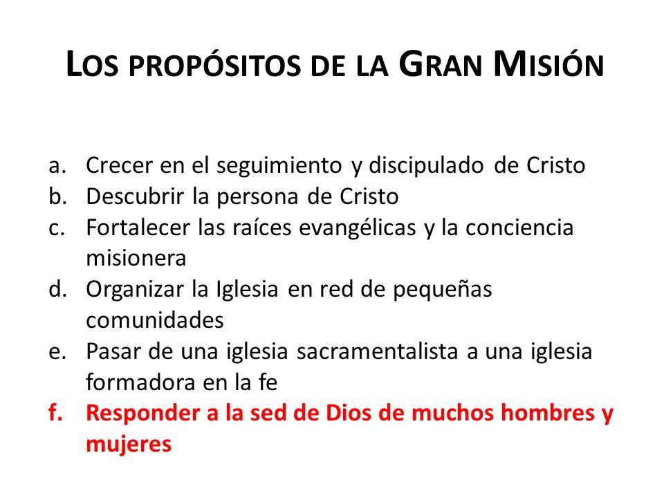 Los propósitos de la Gran Misión