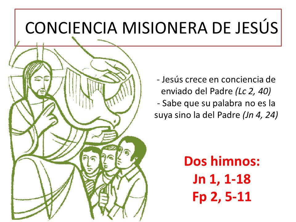 CONCIENCIA MISIONERA DE JESÚS