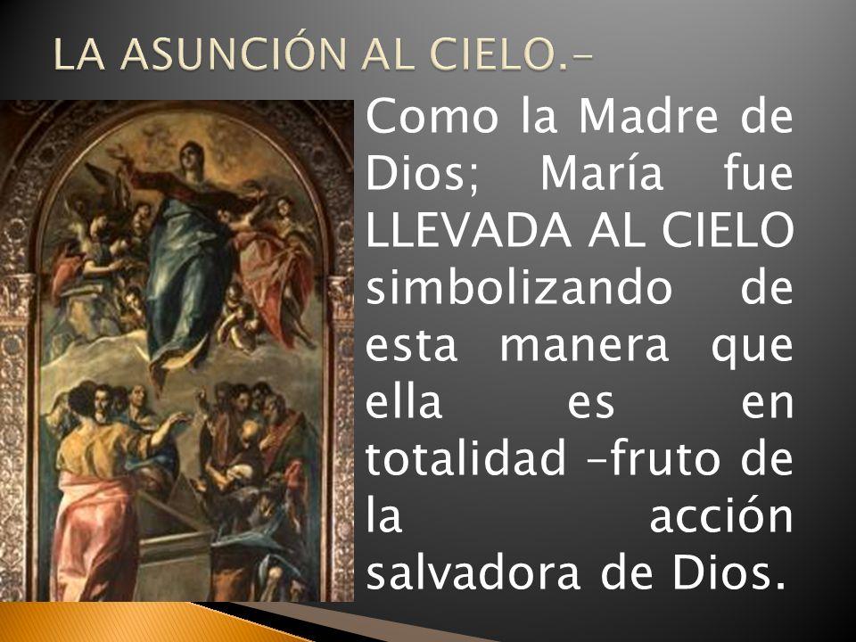 LA ASUNCIÓN AL CIELO.-