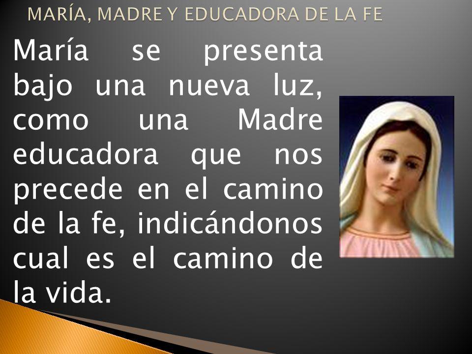 MARÍA, MADRE Y EDUCADORA DE LA FE