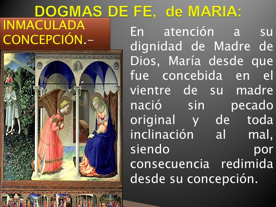 DOGMAS DE FE, de MARIA: INMACULADA CONCEPCIÓN.-