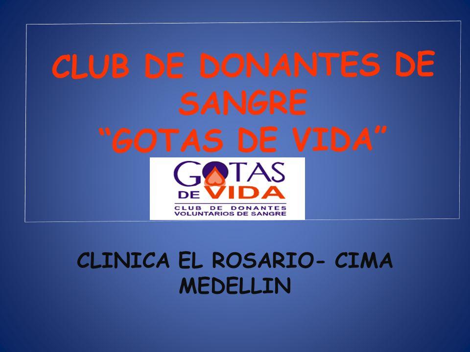 CLUB DE DONANTES DE SANGRE GOTAS DE VIDA