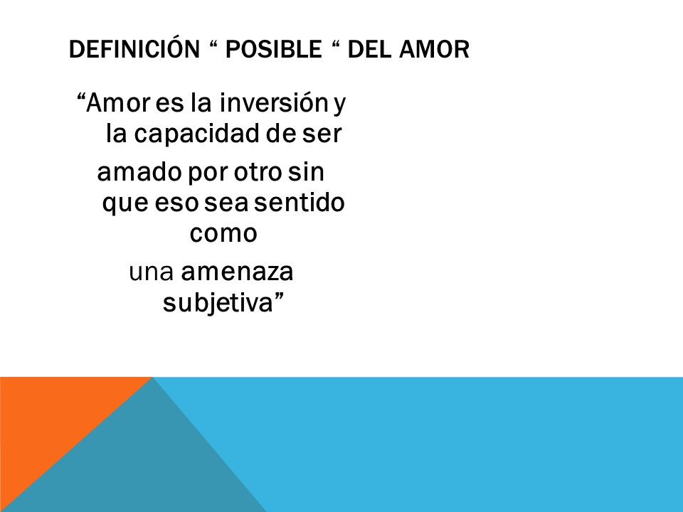 Definición posible del amor