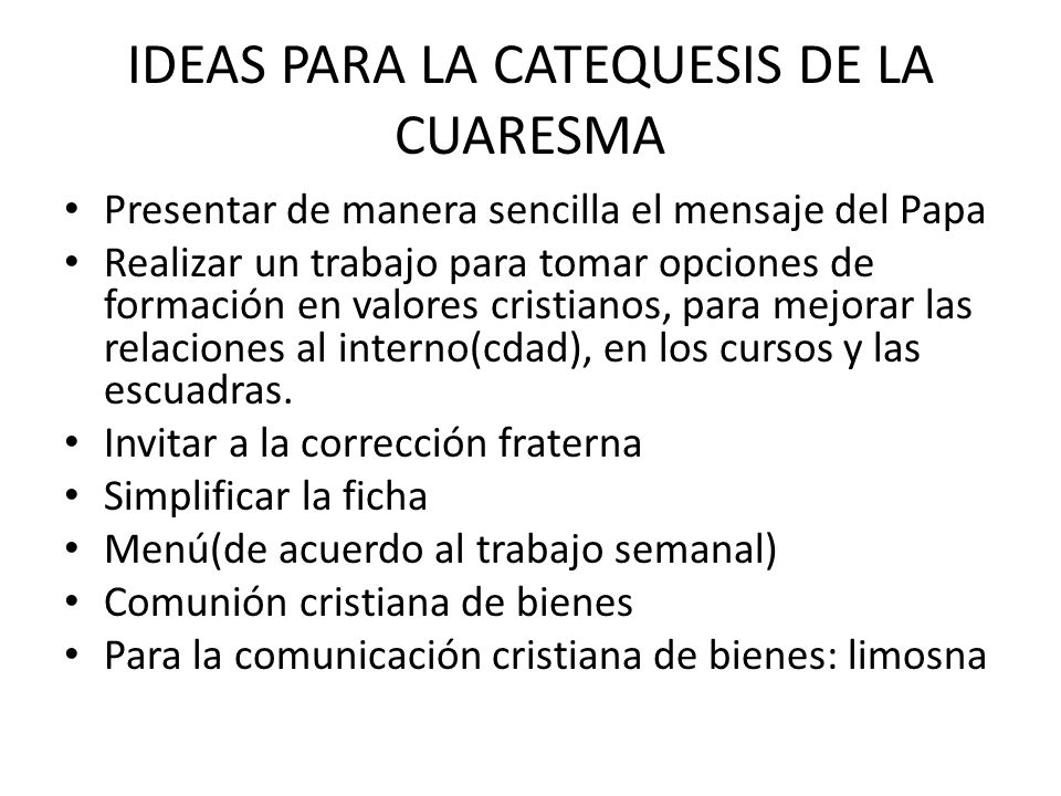 IDEAS PARA LA CATEQUESIS DE LA CUARESMA