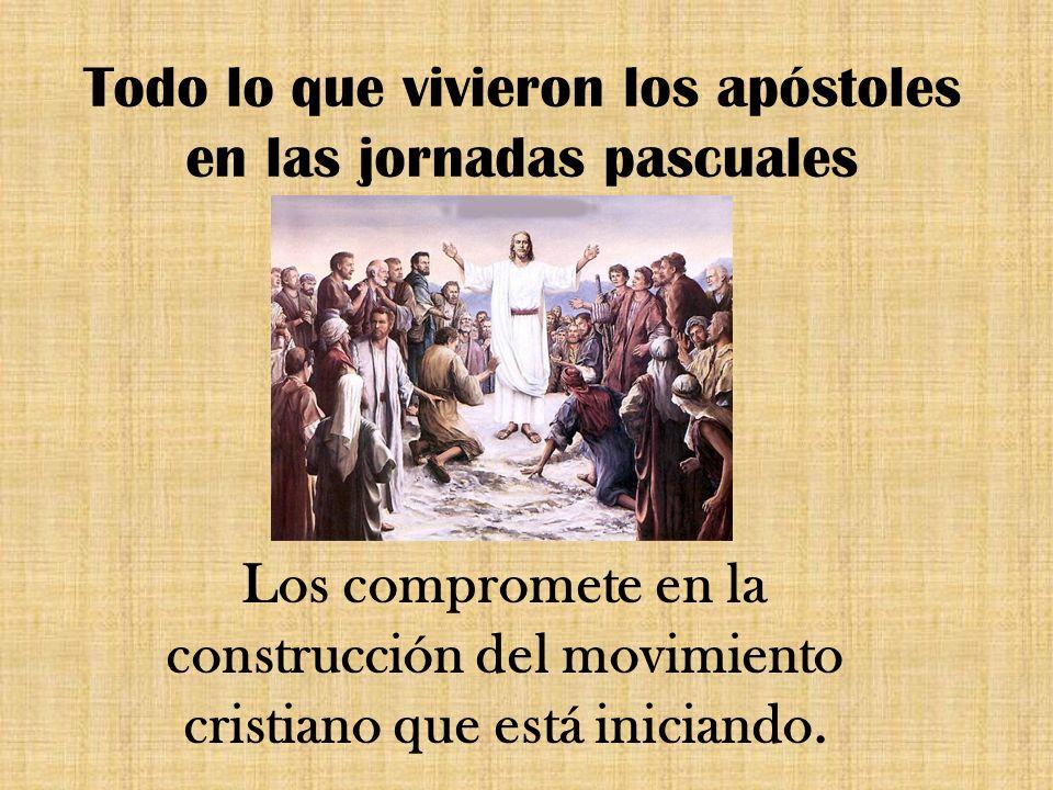 Todo lo que vivieron los apóstoles en las jornadas pascuales