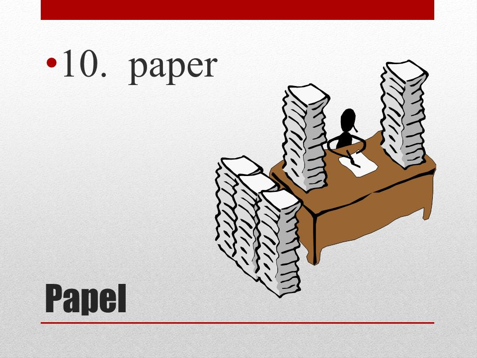10. paper Papel