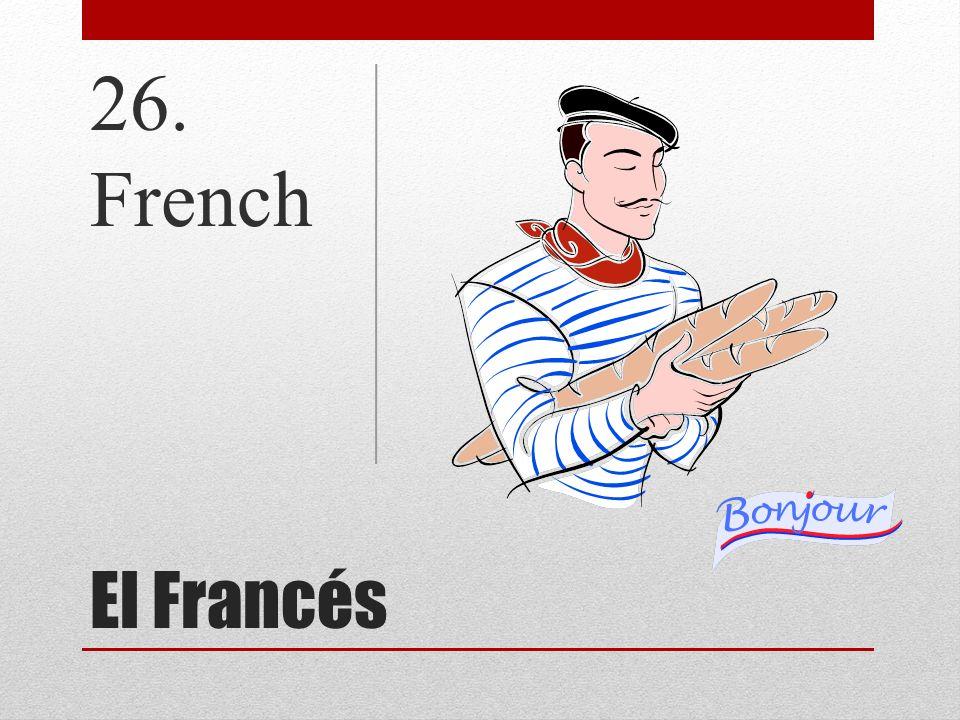 26. French El Francés