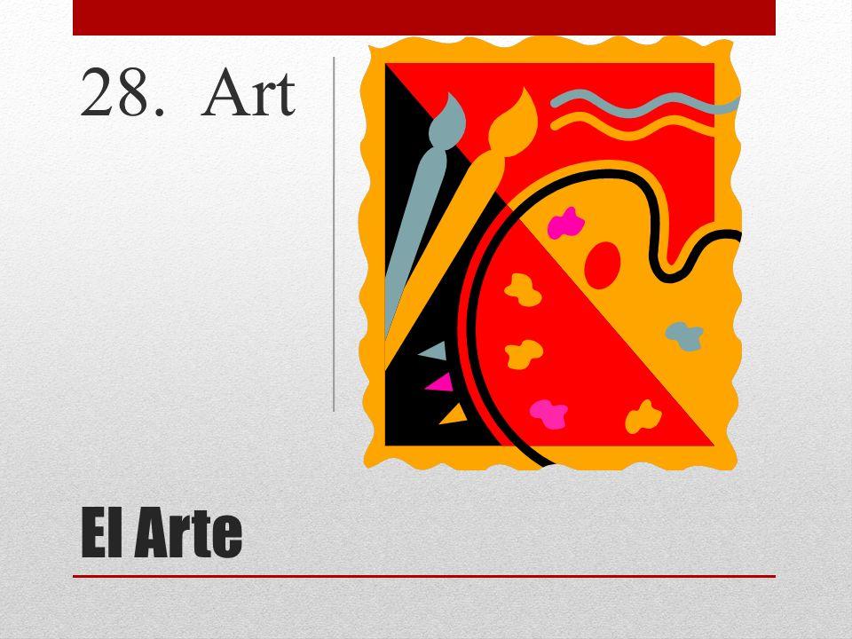 28. Art El Arte