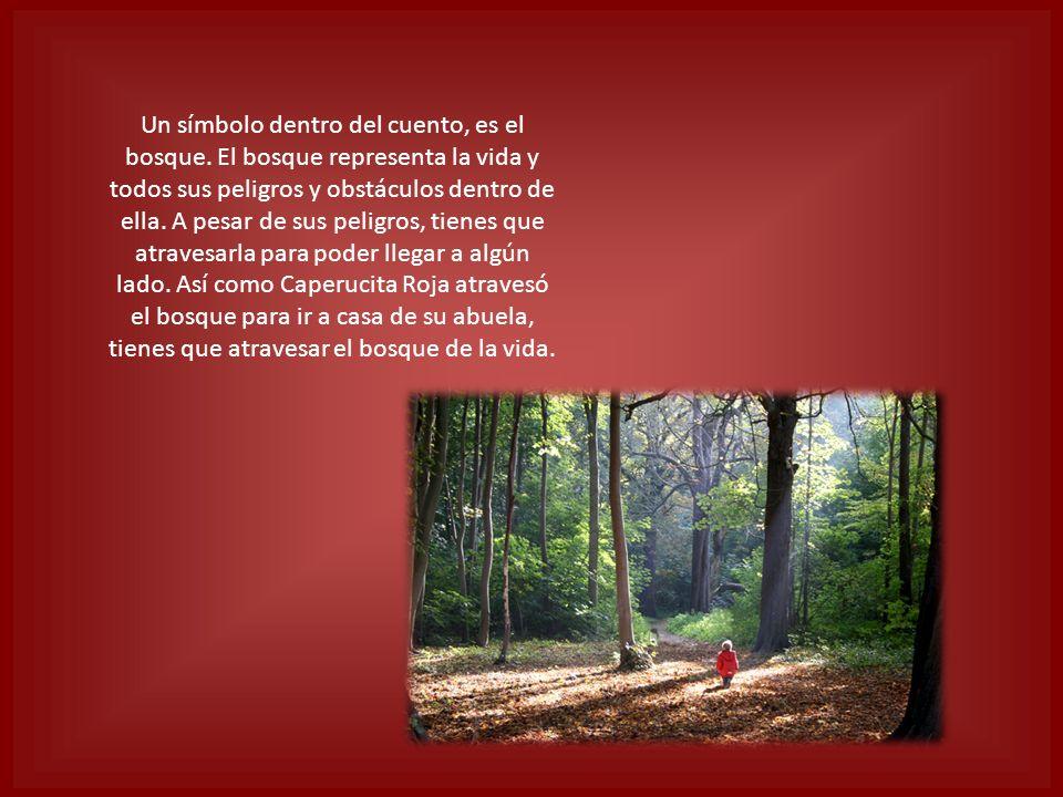 Un símbolo dentro del cuento, es el bosque