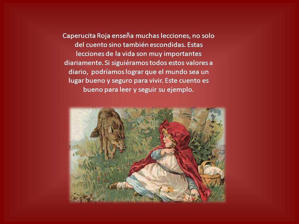 Caperucita Roja enseña muchas lecciones, no solo del cuento sino también escondidas.