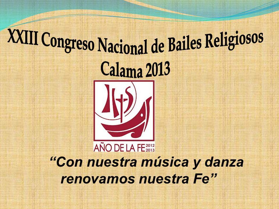 XXIII Congreso Nacional de Bailes Religiosos Calama 2013