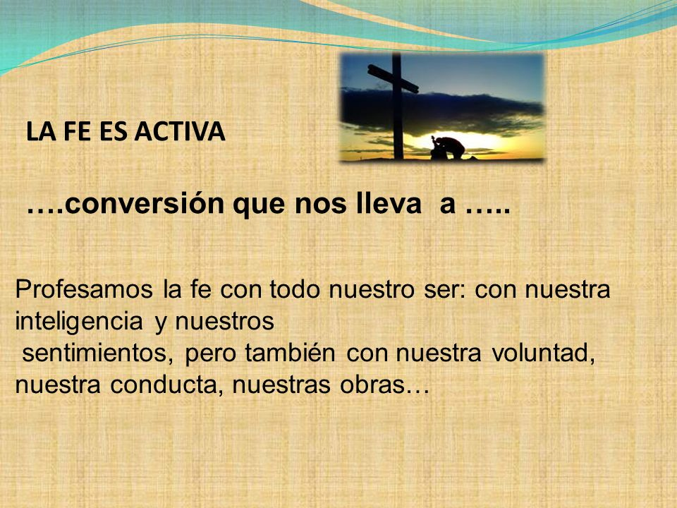 ….conversión que nos lleva a …..