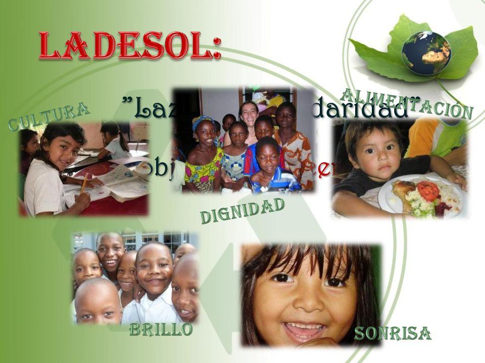 LADESOL: Lazos de Solidaridad con el objetivo de hacer posible: