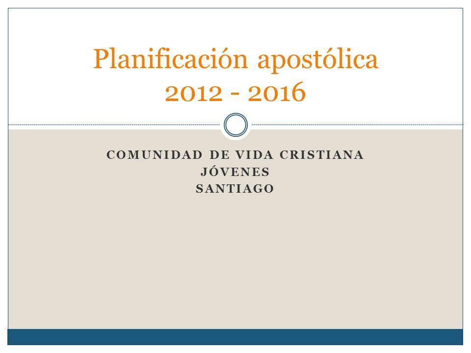 Planificación apostólica 2012 - 2016