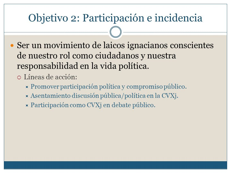Objetivo 2: Participación e incidencia