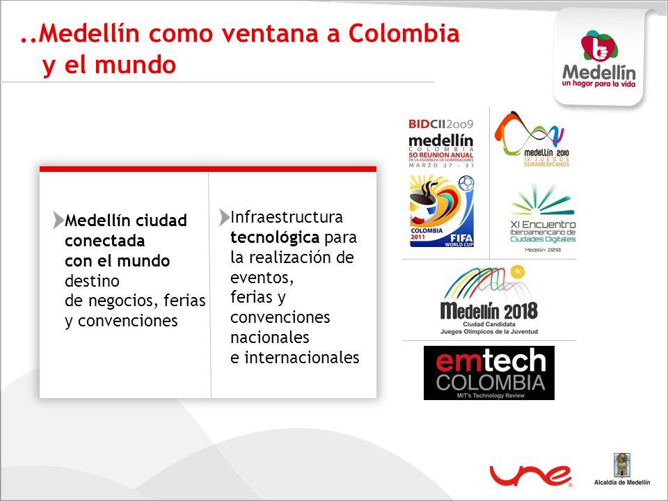 ..Medellín como ventana a Colombia y el mundo