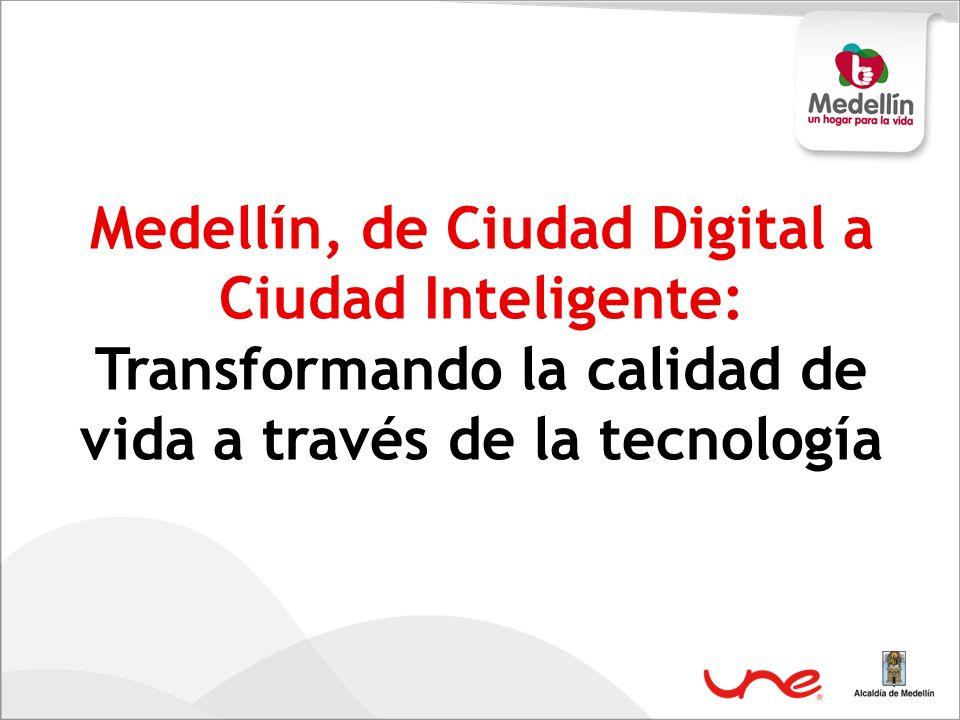 Medellín, de Ciudad Digital a Ciudad Inteligente: