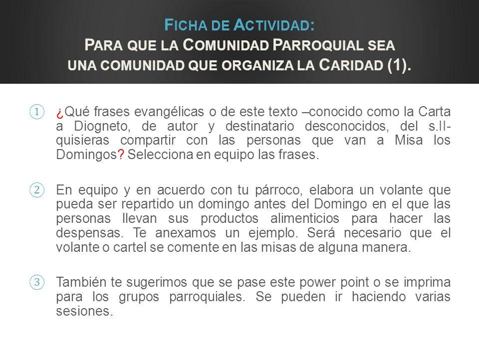 Ficha de Actividad: Para que la Comunidad Parroquial sea una comunidad que organiza la Caridad (1).