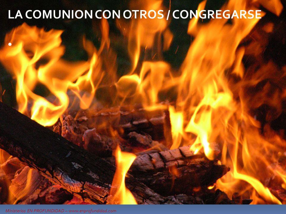 LA COMUNION CON OTROS / CONGREGARSE