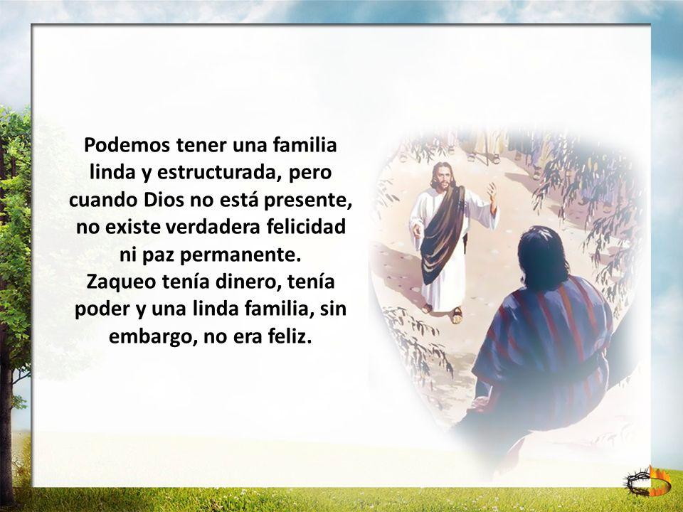 Podemos tener una familia linda y estructurada, pero cuando Dios no está presente, no existe verdadera felicidad ni paz permanente.